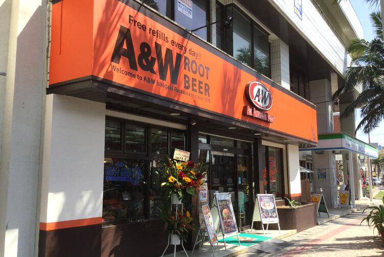 A&W 石垣店 | A&W沖縄